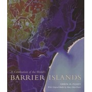 A Celebration of the World's Barrier Islands by Orrin H. Pilkey