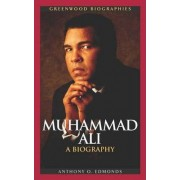 Muhammad Ali by Anthony O. Edmonds