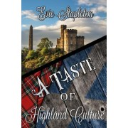 A Taste of Highland Culture