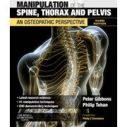 Manipulation of the Spine, Thorax and Pelvis by Peter Gibbons