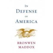 In Defense of America by Bronwen Maddox
