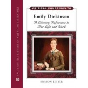 Critical Companion to Emily Dickinson by Sharon Leiter