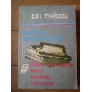 Bratul Andromedei Zilele Si Noptile Unui Student Intirziat - Gib I. Mihaescu