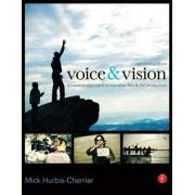 Voice & Vision by Mick Hurbis-Cherrier