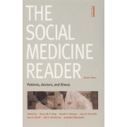 The Social Medicine Reader, Second Edition by Nancy R. King