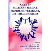 Care of Military Service Members, Veterans, and Their Families by Stephen J. Cozza