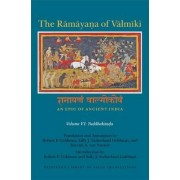 The Ramayana of Valmiki: An Epic of Ancient India: Volume VI by Robert P. Goldman