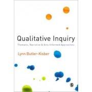 Qualitative Inquiry by Lynn Butler-Kisber