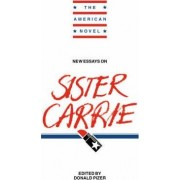 New Essays on Sister Carrie by Donald Pizer