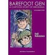 Barefoot Gen #5: The Never-ending War by Nakazawa Keiji