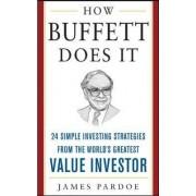 How Buffett Does it by James Pardoe