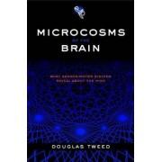 Microcosms of the Brain by Douglas Tweed