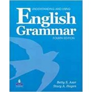 Understanding and Using English Grammar by Betty S Azar
