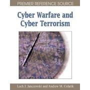 Cyber Warfare and Cyber Terrorism by Lech J. Janczewski