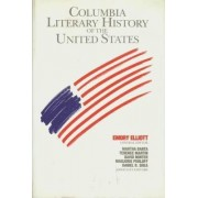 The Columbia Literary History of the United States by Emory Elliott