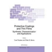 Protective Coatings and Thin Films by Y. Pauleau