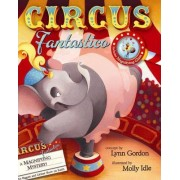 Circus Fantastico by Lynn Gordon