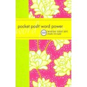 Pocket Posh Word Power: 120 Words That are Fun to Say by Wordnik