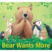 Bear Wants More by Karma Wilson