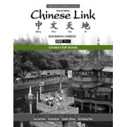 Character Book for Chinese Link: Level 1/Part 1 by Sue-Mei Wu