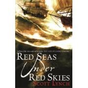 Red Seas Under Red Skies by Scott Lynch