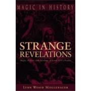 Strange Revelations by Lynn Wood Mollenauer
