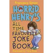 Horrid Henry's All Time Favourite Joke Book by Francesca Simon