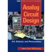 Analog Circuit Design by Jim Williams