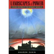 Landscapes of Power by Sharon Zukin