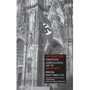 Antisemitism, Christian Ambivalence, and the Holocaust by Kevin P. Spicer