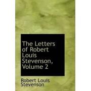 The Letters of Robert Louis Stevenson, Volume 2 by Robert Louis Stevenson