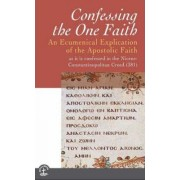 Confessing the One Faith by Faith and Order Commission World Council of Churches