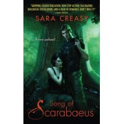 Song of Scarabaeus by Sara Creasy