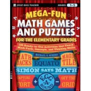 Mega-fun Math Games and Puzzles for the Elementary Grades by Michael Stephen Schiro