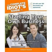 The Complete Idiot's Guide to Starting Your Own Business by Edward Paulson