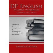 DP English Student Workbook (Condensed Six-Text Edition) by Damian Rentoule