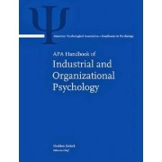 APA Handbook of Industrial and Organizational Psychology by Sheldon Zedeck