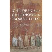 Children and Childhood in Roman Italy by Professor Emerita and Visiting Fellow in Classics Beryl Rawson