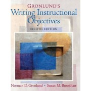 Gronlund's Writing Instructional Objectives by Norman E. Gronlund