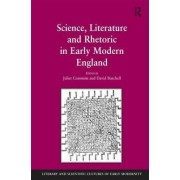 Science, Literature and Rhetoric in Early Modern England by David Burchell