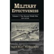 Military Effectiveness: Volume 3, The Second World War by Allan Millett