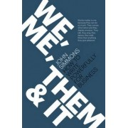 We, Me, Them and it by John Simmons
