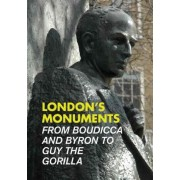 London's Monuments by Andrew Kershman