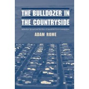 The Bulldozer in the Countryside by Adam Rome
