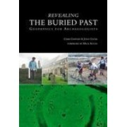 Revealing the Buried Past by John Gater