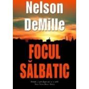Focul salbatic - Nelson Demille