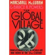 The Global Village by Marshall McLuhan