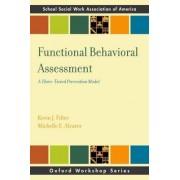 Functional Behavior Assessment by Kevin J. Filter