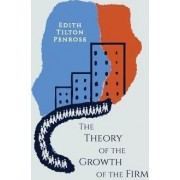The Theory of the Growth of the Firm by Edith Penrose