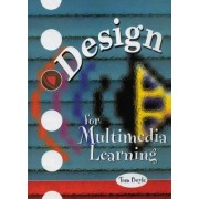 Design for Multimedia Learning by Tom Boyle